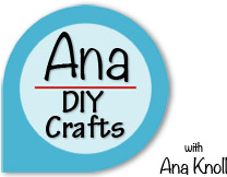 Ana|Diy Crafts