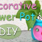 DIY Decorative Flower Pot