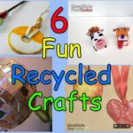Fun Recycled Crafts